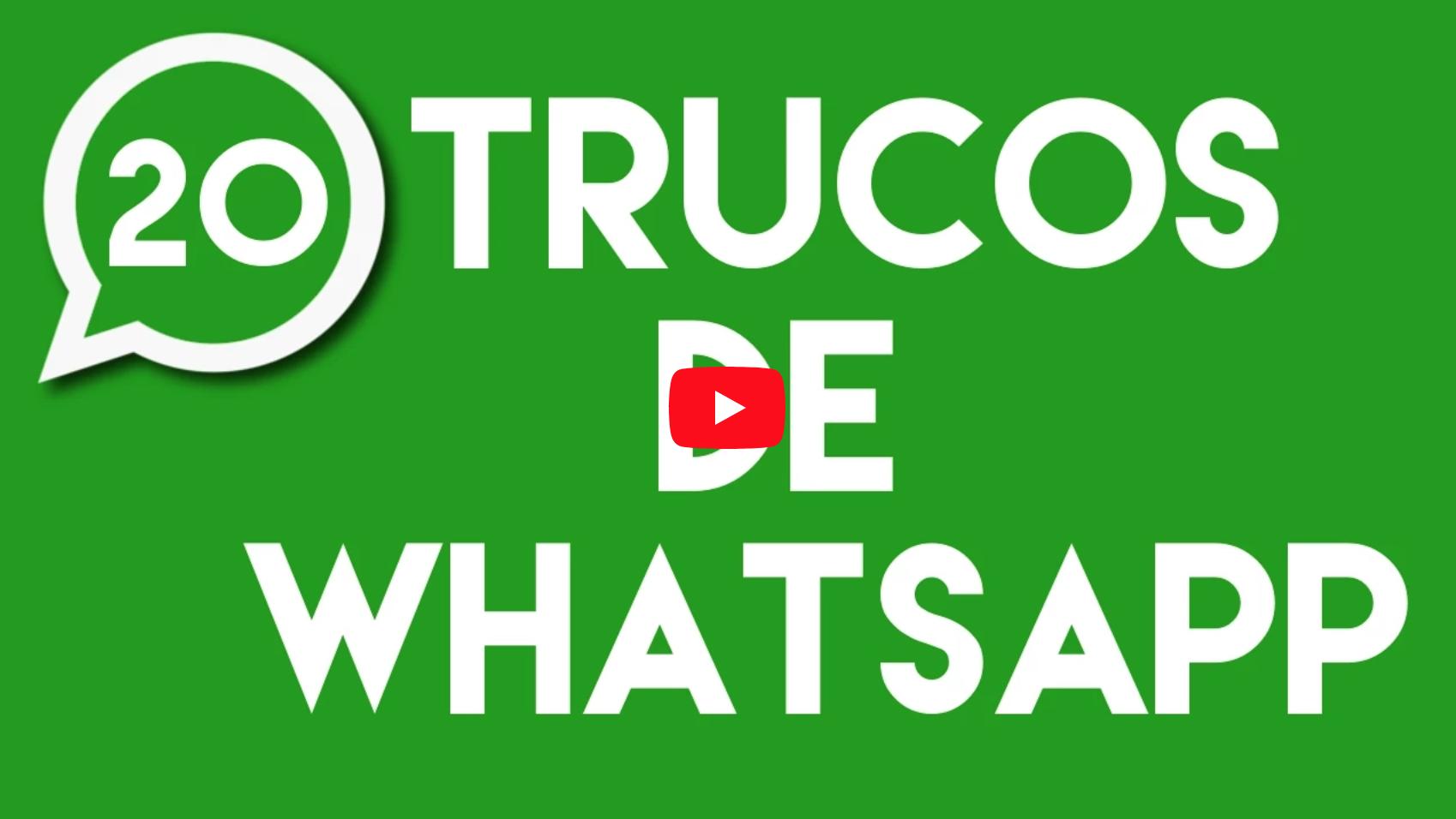 20 trucos de whatsapp - infibra pozoblanco